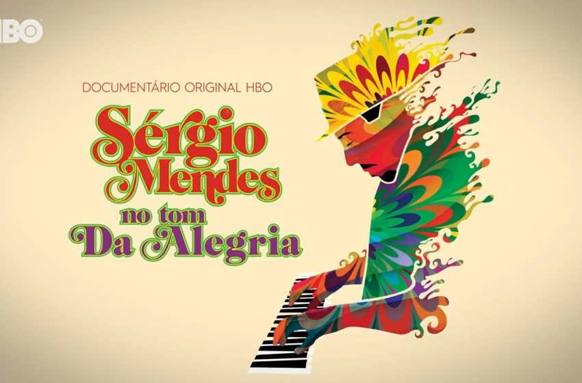 Sérgio Mendes: No Tom Da Alegria
